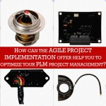 How can the Agile Project Implementation offer help you to optimize your PLM project management?