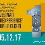 Webinar 3XEXPERIENCE sur le CLOUD de Dassault Systèmes