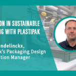 INNOVATION IN SUSTAINABLE PACKAGING WITH PLASTIPAK
