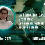 Innovation Day : CENIT-KEONYS vous invite à découvrir la Fondation Dassault Systèmes