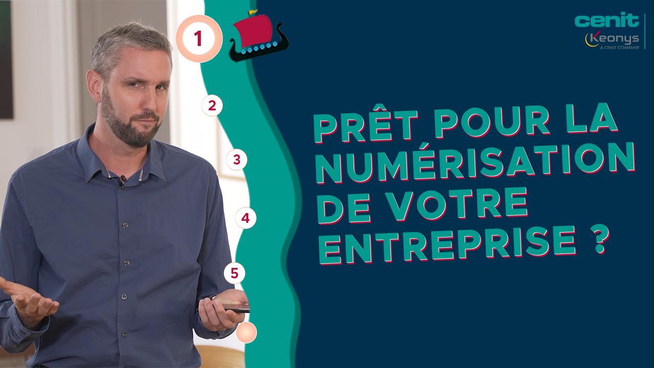 EPISODE 1 - Prêt pour la numérisation de votre entreprise ?