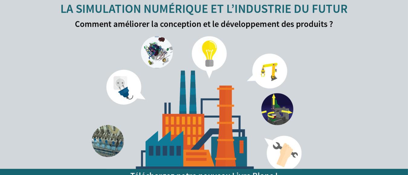 KEONYS_Livre_Blanc_Industrie_du_futur_Simulation_Numerique