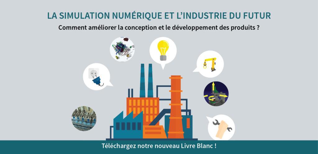 Découvrez le nouveau Livre Blanc KEONYS sur la Simulation Numérique et l'Industrie du Futur