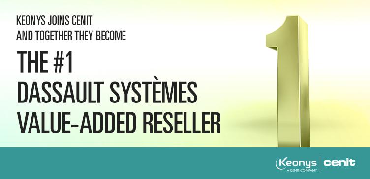 KEONYS - CENIT deviennent le premier revendeur intégrateur des solutions PLM de Dassault Systèmes