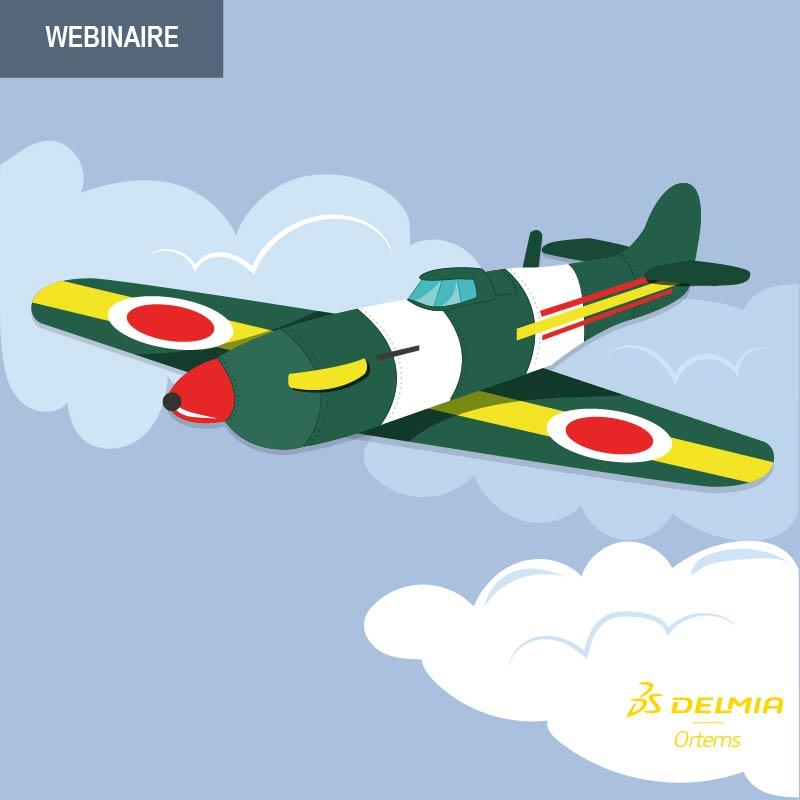 WEBINAIRE – Planification et Ordonnancement pour les Industries de l'Aéronautique et de la Défense – Mardi 13.03.18, 10h-11h
