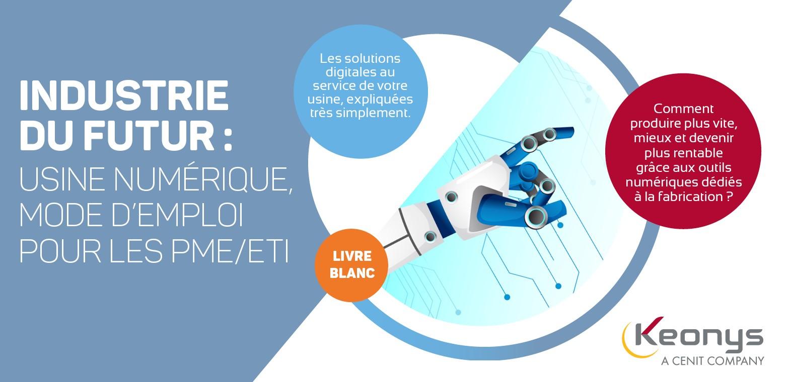 KEONYS-Télécharger-notre-nouveau-livre-blanc-Industrie-du-Futur-Usine-numérique-mode-d'emploi-pour-les-PME-ETI