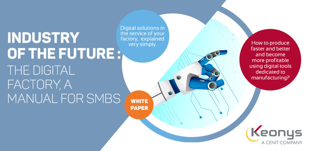 KEONYS-Download-our-new-white-paper-Industry-of-the-Future-Digital-Factory-for-SMBS